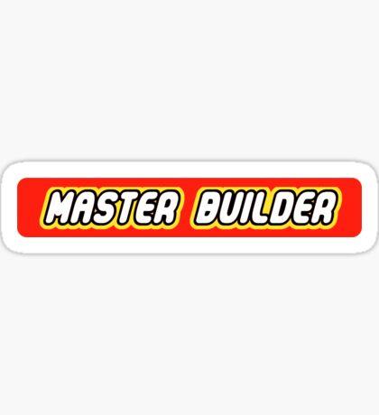 Master Builder Graphic for Expert Builders Sticker