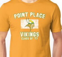 Point Place Vikings Class of '77 Unisex T-Shirt