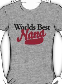 Worlds best nana T-Shirt