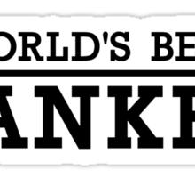 World's best banker Sticker