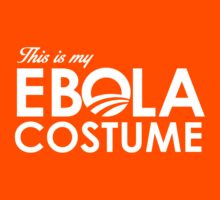 This is my Ebola Costume by RightWingCloth