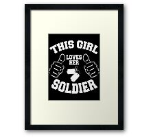 This girl lover her SOLDIER Framed Print