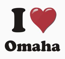I Love Omaha by ColaBoy