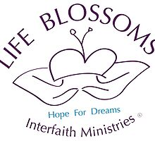 Life Blossoms: Interfaith Ministries V2 by Angelika Mitchell