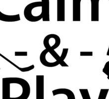 Keep Calm and Play On (Hockey) Sticker
