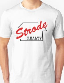 Strode Realty Unisex T-Shirt