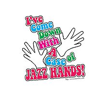 A Case of Jazz Hands Photographic Print
