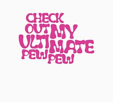 Check Out My Ultimate Pink Text Unisex T-Shirt