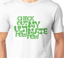 Check Out My Ultimate Green Text Unisex T-Shirt