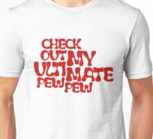 Check Out My Ultimate Red Text Unisex T-Shirt