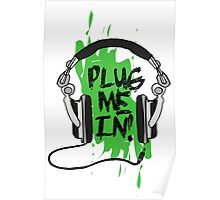 Plug Me In (Green) Poster