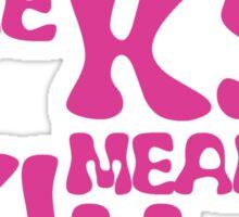 KS Means Kill Secured Pink Text Sticker