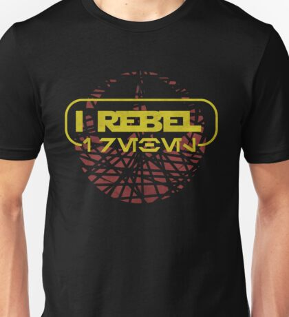 rogue one- I rebel in Aurebesh Unisex T-Shirt