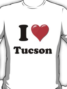 I Love Tucson T-Shirt