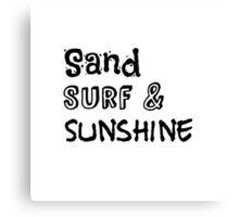 Sand, surf, and sunshine!! Canvas Print