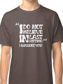 My AD Carry Excuse White Text Classic T-Shirt