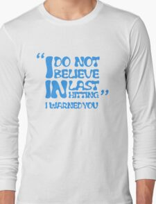 My AD Carry Excuse Blue Text Long Sleeve T-Shirt