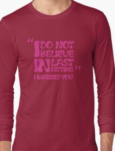 My AD Carry Excuse Pink Text Long Sleeve T-Shirt