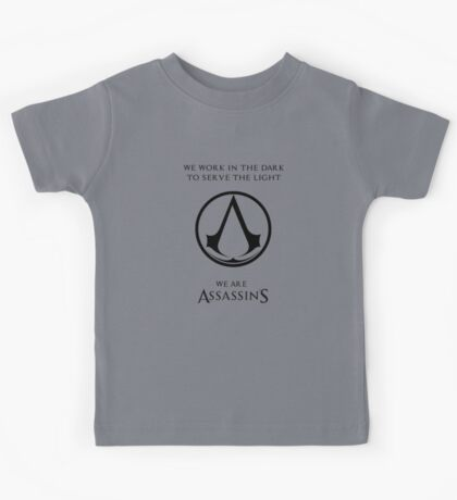 we are assassins Kids Tee