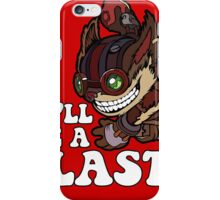 This'll Be A Blast! iPhone Case/Skin