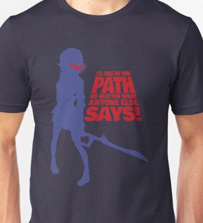 I'll Take My Own Path Unisex T-Shirt