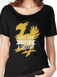 Save Gas Ride a Chocobo Women's Relaxed Fit T-Shirt