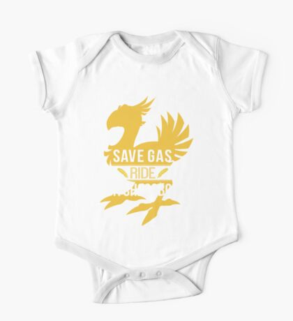 Save Gas Ride a Chocobo One Piece - Short Sleeve