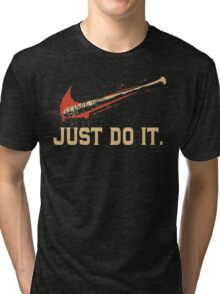Just Do It Shirt Tri-blend T-Shirt