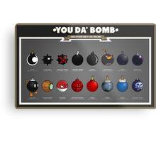 You Da' Bomb Metal Print