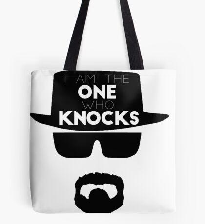 I Am the One Who Knocks Tote Bag