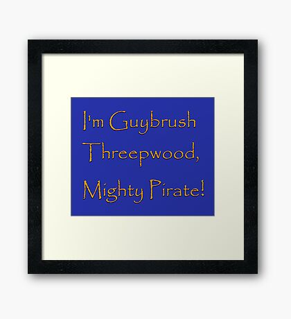 I'm Guybrush Threepwood, Mighty Pirate! Framed Print