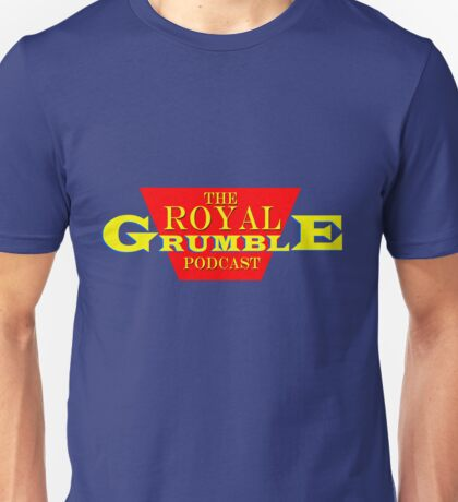 The Royal Grumble Podcast Unisex T-Shirt