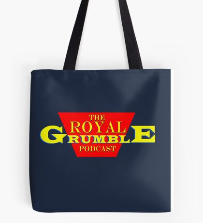 The Royal Grumble Podcast Tote Bag