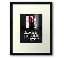 Glass Tables Framed Print