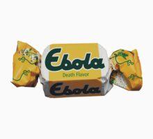 Ebola - Death Flavor by occupant