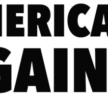 I am one of 65, 844, 954 Americans Against Trump Sticker