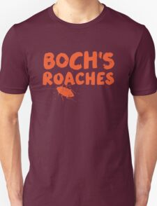 Boch's Roaches T-Shirt