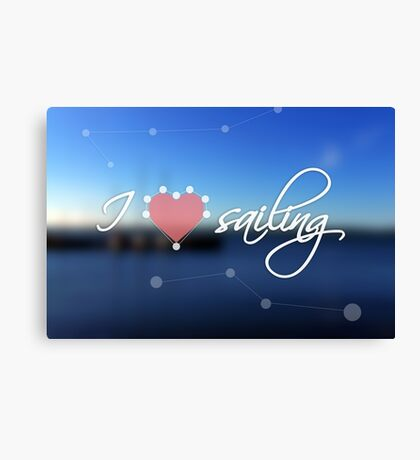 Blurred background with blue sea and boats. Concept background with dotted line, heart and the text: I love sailing Canvas Print