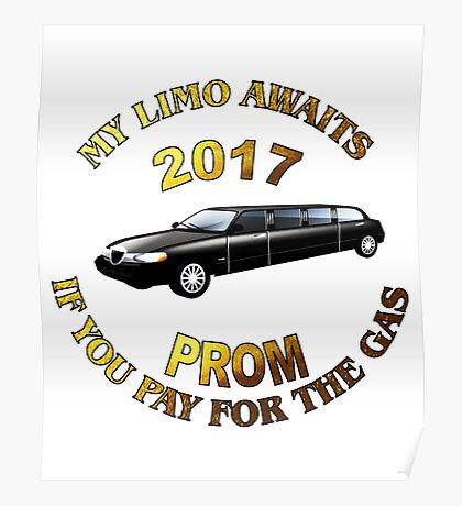 Class Of 2017 Prom My Limo Awaits Poster
