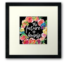 The Future is Female Framed Print