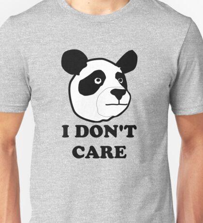 I don't care funny panda Unisex T-Shirt