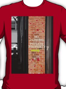 No Parking - Private Property T-Shirt