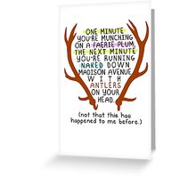 "The Mortal Instruments: ""Antlers (Don't Order Any of the Faerie Food)"" Greeting Card"