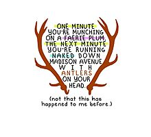 "The Mortal Instruments: ""Antlers (Don't Order Any of the Faerie Food)"" Photographic Print"