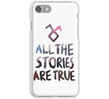 All the stories are true (watercolor) iPhone Case/Skin