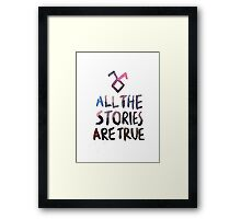 All the stories are true (watercolor) Framed Print