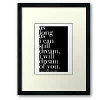 "The Mortal Instruments: ""As long as I can still dream"" Framed Print"
