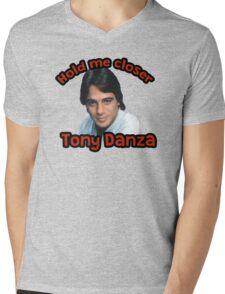 Hold me closer Tony Danza Mens V-Neck T-Shirt