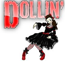 Dollin' by ChePanArt