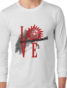 Always Keep Fighting - Supernatural LOVE Long Sleeve T-Shirt